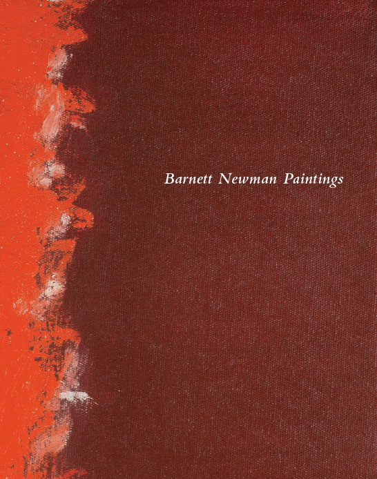 Barnett Newman Paintings exhibition catalogue, Craig F. Starr, 2011
