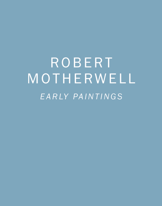 Robert Motherwell: Early Paintings book cover